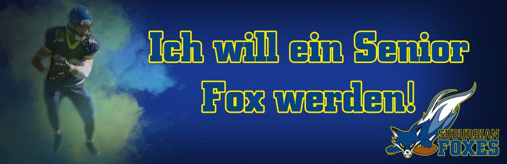 Ich wil ein Senior Fox werden